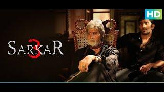 Sarkar 3 - Best Dialogue Scenes | Amitabh Bachchan, Jackie, Amit Sadh, Yami Gautam & Manoj