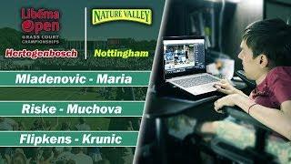WTA Hertogenbosch & Nottingham. Flipkens - Krunic | Riske - Muchova | Mladenovic - Maria