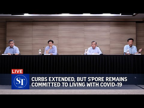 Curbs extended, but Singapore remains committed to living with Covid-19, says task force