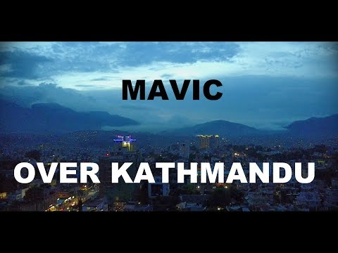 Flying DJI MAVIC PRO over NO FLY ZONE in KATHMANDU at NIGHT!!