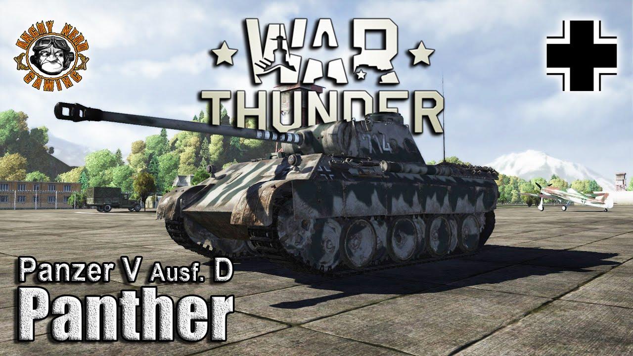"War Thunder: Panzer V Ausf. D ""Panther"", German Tier-3 ... Angry Panther"