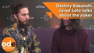 Destiny 2 launch: Jared Leto 'confused' over his Joker future