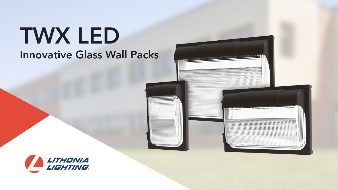 the lithonia lighting twx led wall pack luminaires re inventing the glass wall pack