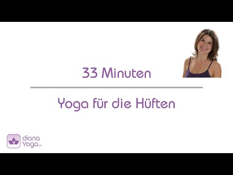 Yoga für die Hüften 33 Minuten