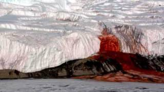 Antarctic Glacier Has Blood-red Waterfall of Primordial Ooze