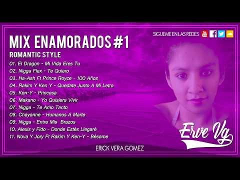 Erve Vg - Mix Enamorados #1 Romantic Style 2018