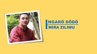 Ngarö Dödö | Wira Ziliwu | Lirik Lagu Nias