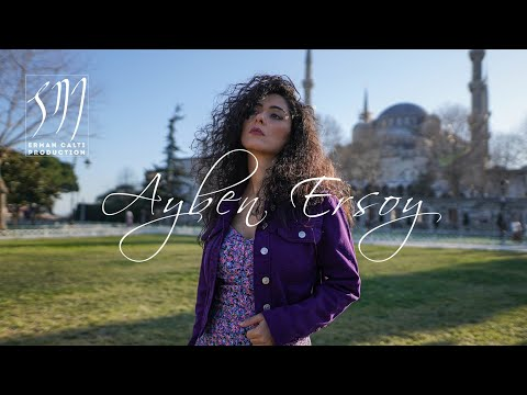 Ayben Ersoy - \