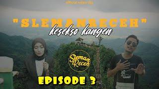 Slemanreceh Kesekso Kangen MP3