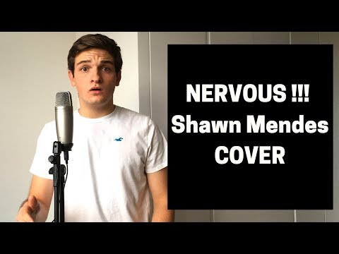 Nervous ~ Shawn Mendes (cover)