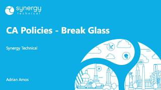 Tech Tip of the Day: CA Policies - Break Glass