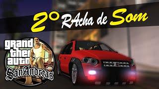 2° Racha de Som - GTA San Andreas MTA #03
