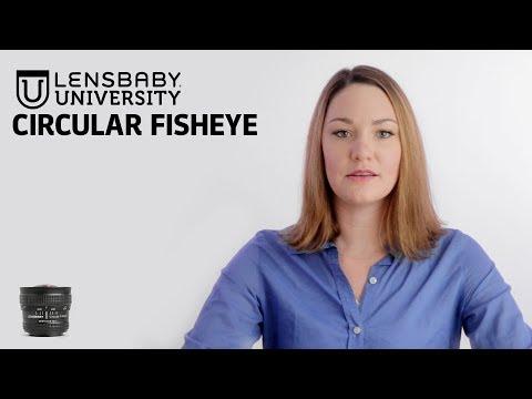 Lensbaby University | Circular Fisheye Photography Tutorial