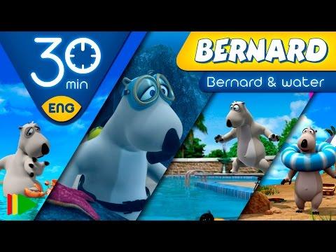 Bernard Bear | Water Bernard | 30 minutes