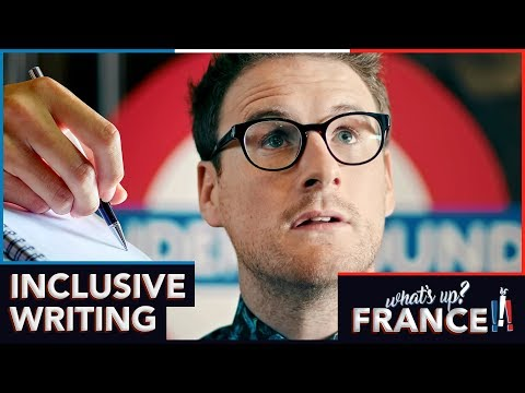 What's Up France - #11 - Inclusive Writing