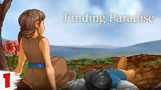 НАЧАЛО НОВОГО ПУТЕШЕСТВИЯ ► Finding Paradise #1