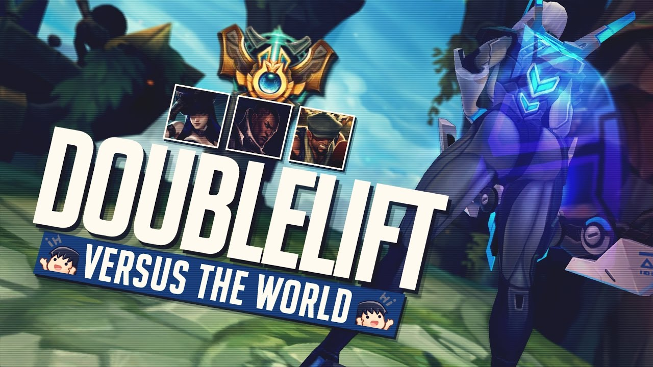 Doublelift - VERSUS THE WORLD (League of Legends)