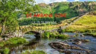 DI AMBANG SORE LILIS SURYANI LIRIK