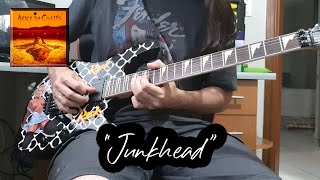 Junkhead (Alice In Chains Cover)