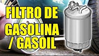 Cambiar el FILTRO DE GASOLINA O GASOIL