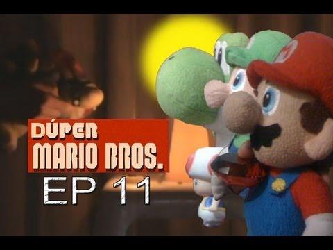 Dúper Mario Bros - Episodio 11