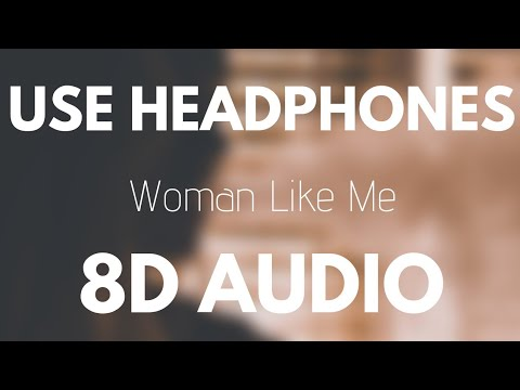 Little Mix - Woman Like Me (8D AUDIO) ft. Nicki Minaj