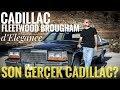 Son gerçek Cadillac? Cadillac Fleetwood Brougham d'Elegance Testi
