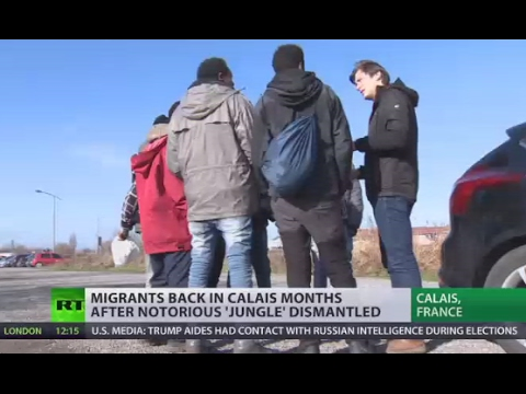 Return to Camp: Migrants back in Calais months after 'Jungle' eviction