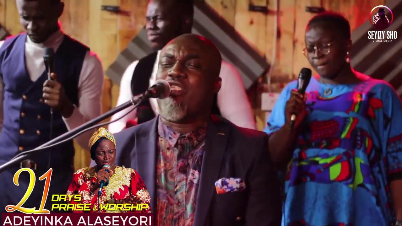 Download Adeyinka Alaseyori ft Pastor Chigozie Wisdom (Day 5 of 21 Days Online Praise and Worship)