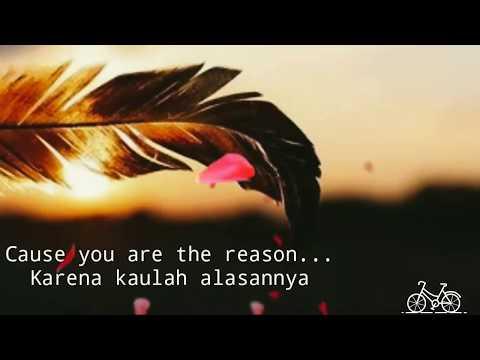 Calom scoot you are the reason (video lirik lagu dan terjemahan)