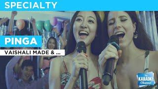 Pinga : Vaishali Made & Shreya Ghoshal | Karaoke With Lyrics