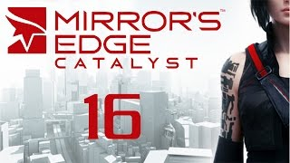 Mirror's Edge Catalyst - Прохождение игры на русском [#16]