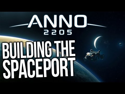 Anno 2205 Gameplay - Naval Warfare & Building The Spaceport! (Let's Play Part 2)