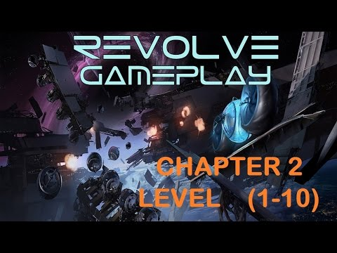 REVOLVE - CHAPTER - 2 - GAMEPLAY (LEVEL  1-10)