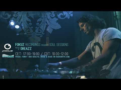 Liquid Drum & Bass - Dreazz - Soul Sessions February 2018 [Fokuz Recordings]