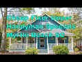 Cheap Houses For Sale Near Myrtle Beach SC - Fixer Upper Handyman Special