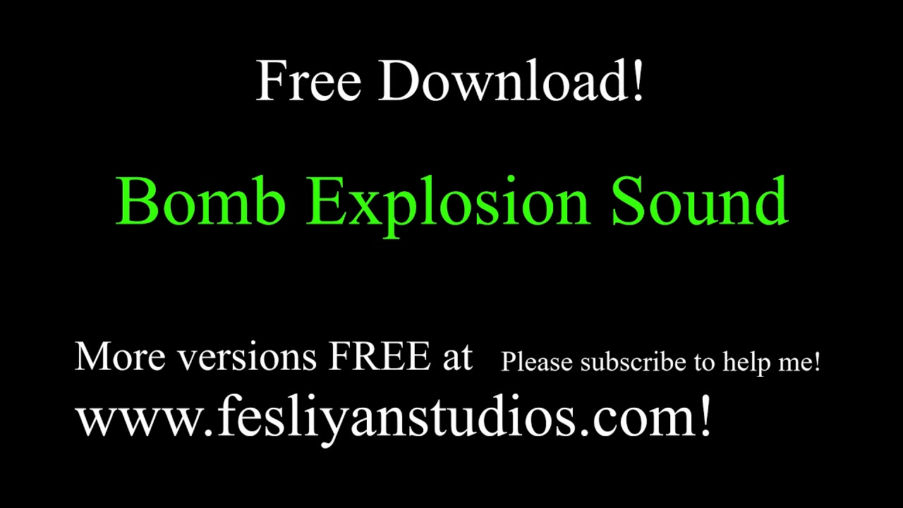 Free Bomb Explosion Sound Effects | MP3 Download | FStudios
