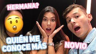 NOVIO VS HERMANA - Quien me conoce más? Daniela Salazar