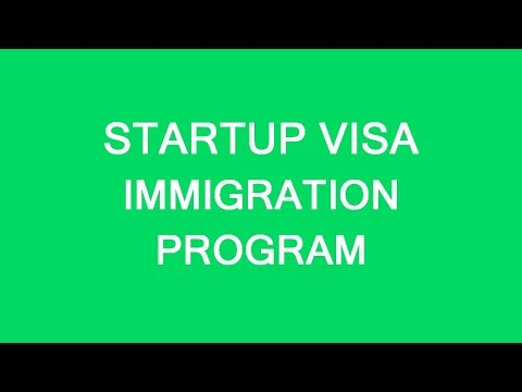 Canada's Start-up Visa Program. How To Make It Work? LP Group
