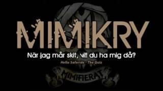 Mimikry - När jag mår skit, vill du ha mig då