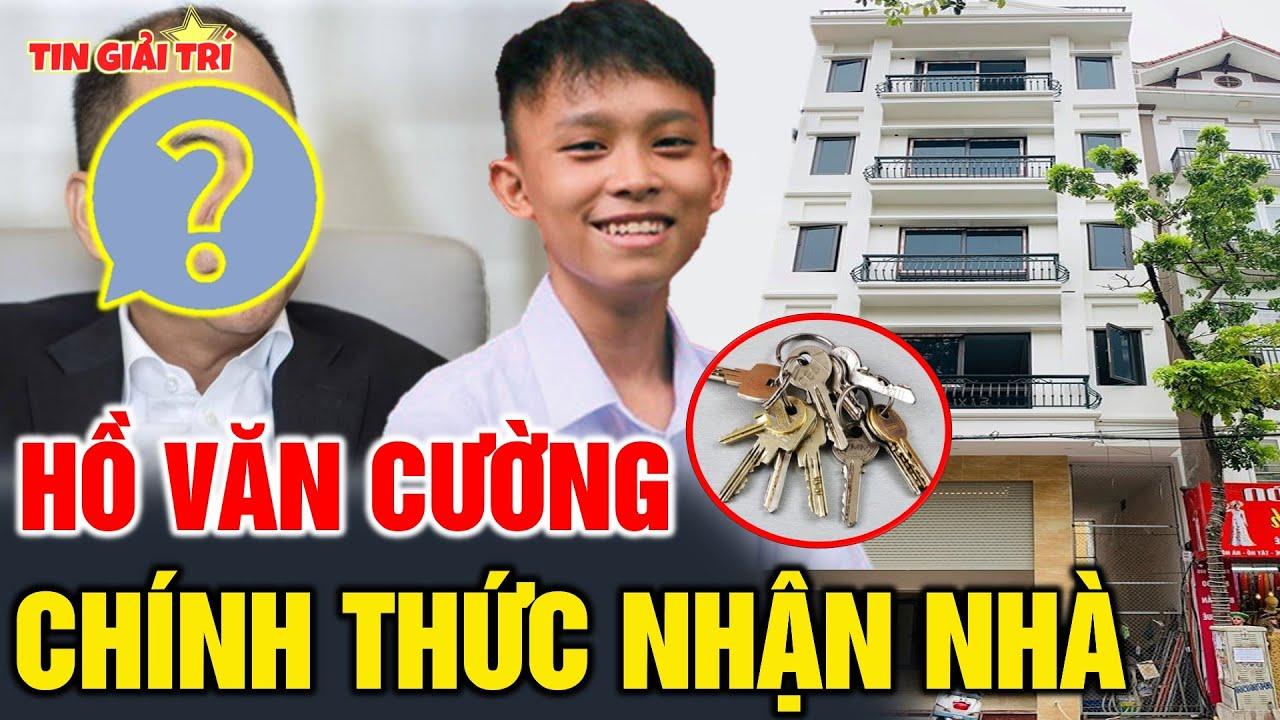 Hồ Văn Cường nhận Chìa Khóa CĂN NHÀ 5 TẦNG được Đại Gia bí ẩn tặng