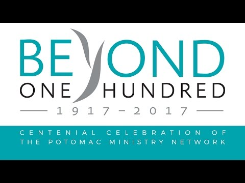 Potomac Ministry Network Beyond 100 Service 3 (May 7 @ 7pm)