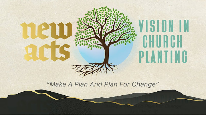 make a plan for change  acts 16610  january 17  derek neider