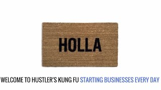 How to start a business for beginners - WELCOME TO HUSTLERS KUNG FU