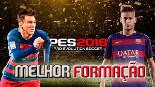 PES 2016 Melhor formação pro Barcelona - Tutorial