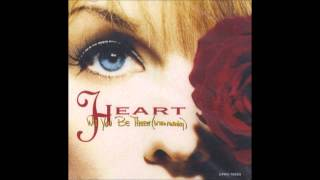 Will You Be There(In The Morning) - Heart