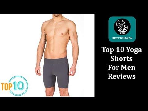 Top 10 Yoga Shorts For Men in 2019 Reviews [BestTopNow Rev]