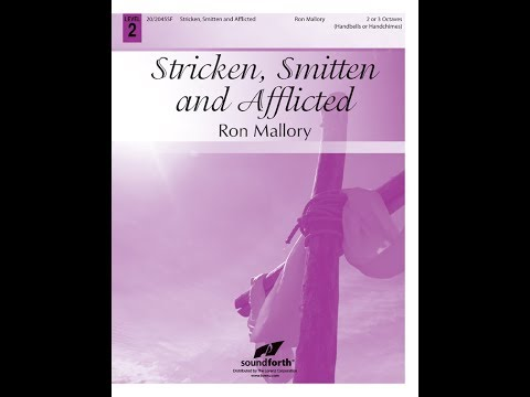 Stricken, Smitten and Afflicted (2 or 3 Octaves) - Ron Mallory