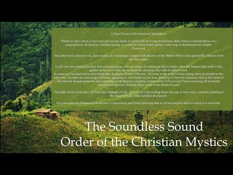 The Soundless Sound, Order of the Christian Mystics