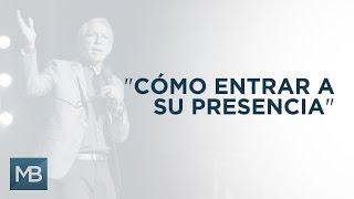 Marco Barrientos - Cómo Entrar a La Presencia de Dios